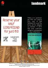 Reserve your copy of HALF GIRLFRIEND for just Rs. 10 at Landmark store
